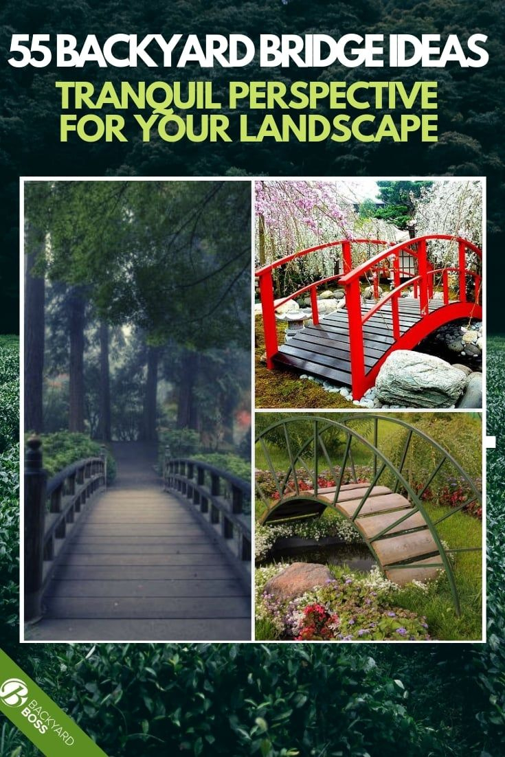 55 Backyard Bridge Ideas Tranquil Perspective For Your Landscape pertaining to 14 Awesome Ways How to Improve Backyard Bridge Ideas
