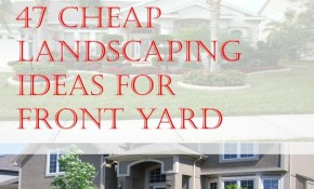 47 Cheap Landscaping Ideas For Front Yard Gardenyard Cheap with 11 Some of the Coolest Ways How to Makeover How To Do Backyard Landscaping