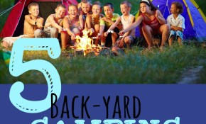 Backyard Camping Ideas For A Fun Memorable Night intended for 11 Clever Concepts of How to Craft Backyard Camping Ideas