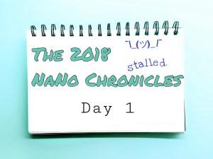 2018 NaNo Day 1 Stalled