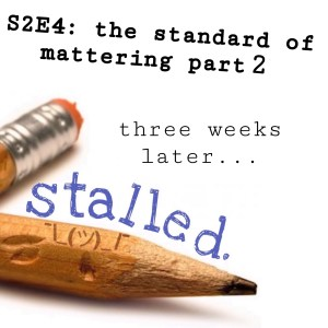 Stalled Podcast Tavinda Media S2E4