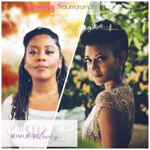 Octavia Reese Bhairavi Shera Road to Relovery Trauma Rama