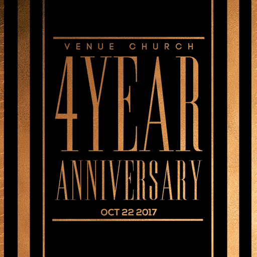 Venue 4 Year Anniversary
