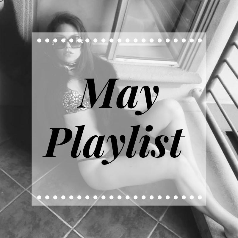 May Playlist