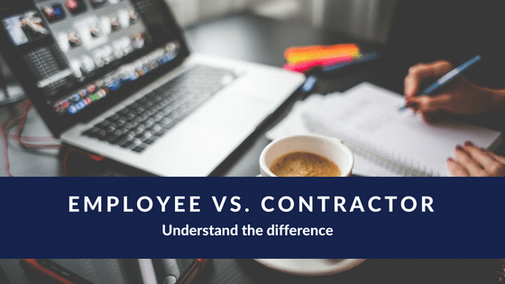Employee vs. contractor: What's the difference?