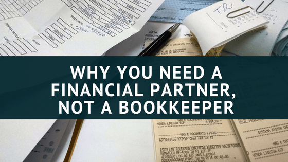 How to hire a financial partner not a simple bookkeeper
