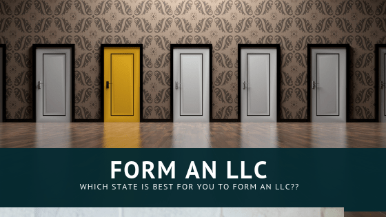 What's the best state in which to form an LLC?