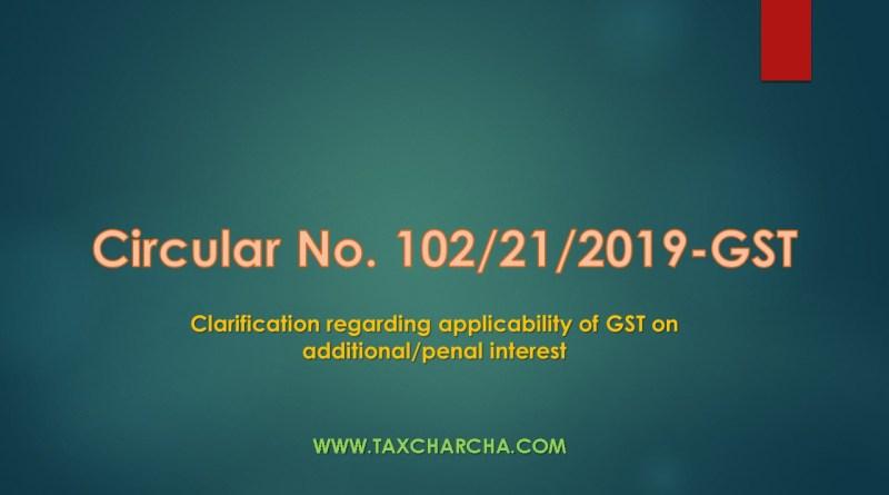 Circular No. 102/21/2019-GST