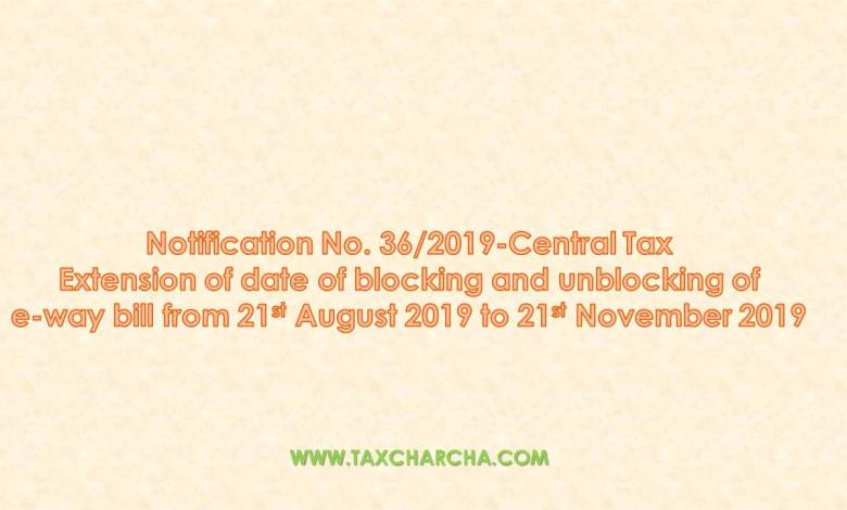 notification no. 36/2019