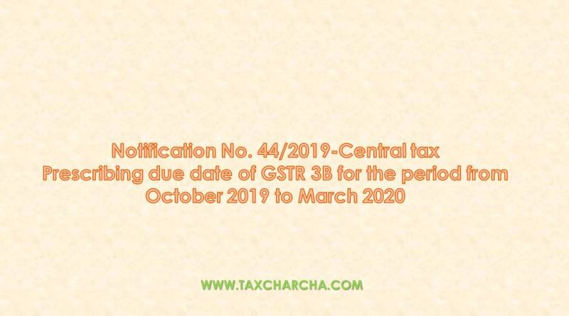 notification no. 44/2019-central tax