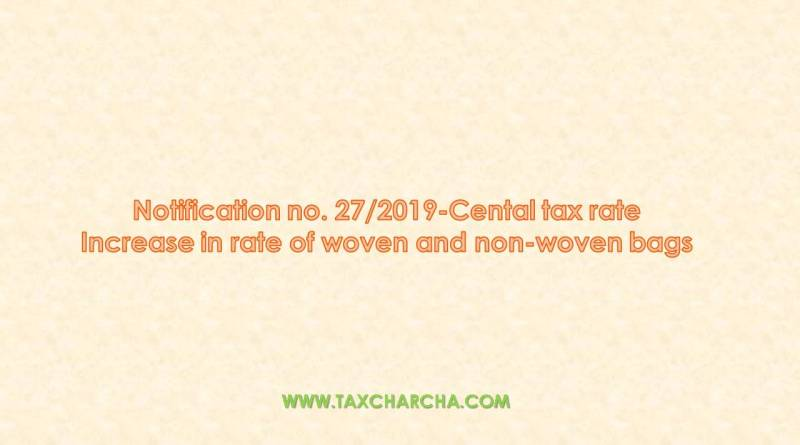 notification no. 27/2019-central tax rate