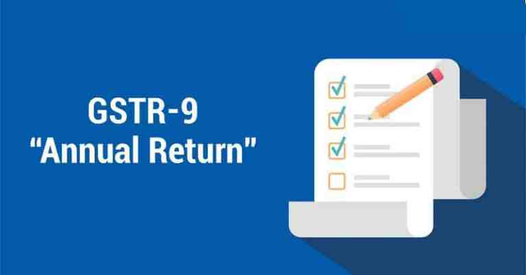 MAJOR CHANGES IN GSTR-9 AND 9C FOR EASE OF COMPLIANCE