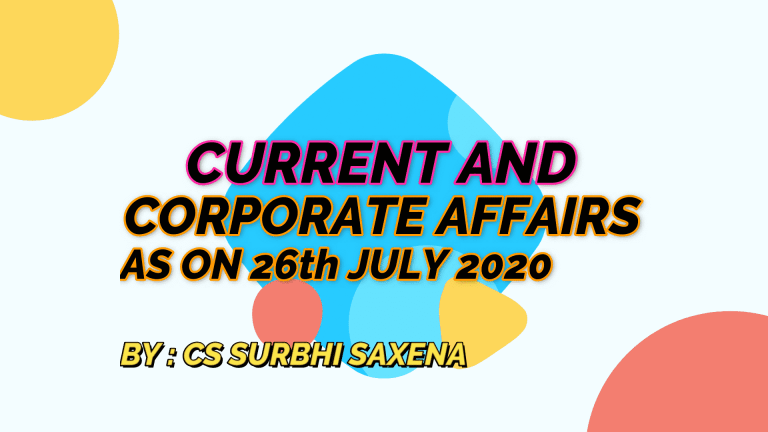 CURRENT AND CORPORATE AFFAIRS : 26th JULY 2020