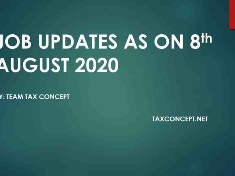 JOB UPDATES AS ON 08th AUGUST 2020