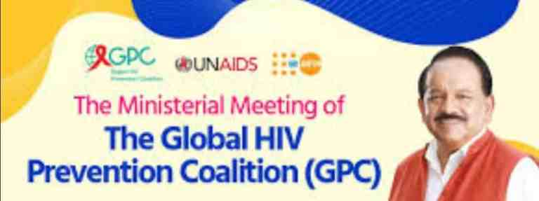 Union Health Minister addressed the Ministerial meetingof the Global Prevention Coalition (GPC) for HIVPrevention