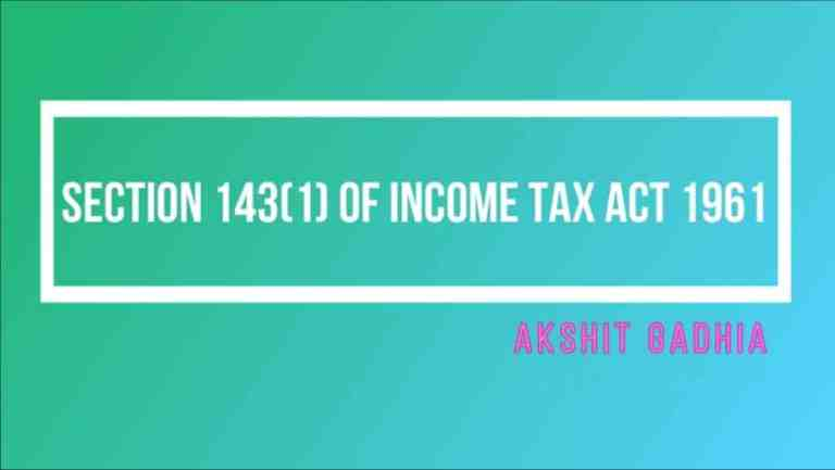 Section 143(1) of Income Tax Act 1961- All About Intimation U/S 143(1)