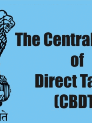 CBDT Issues Clarification in Respect of Residential Status under Income Tax Act, 1961