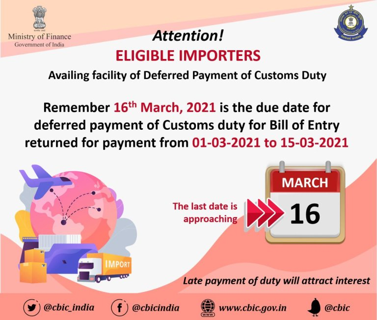 Attention Eligible Importers availing facility of Deferred Payment of Customs Duty!