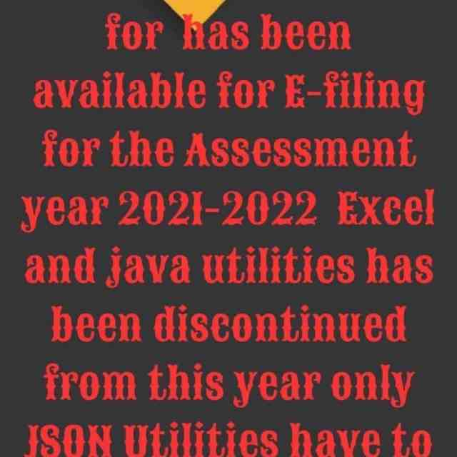 ITR 1 and 4 Utilities for  has been  available for E-filing for the Assessment year 2021-2022