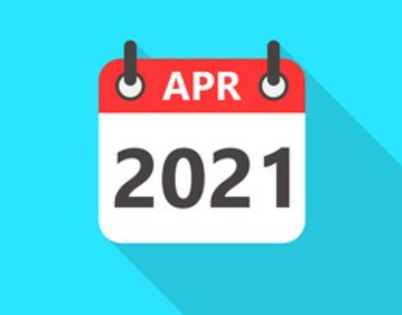 CORPORATE COMPLIANCE CALENDAR APRIL 2021