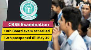 CBSE 2021 Exams postponed for Class 12th & Cancelled for Class 10th