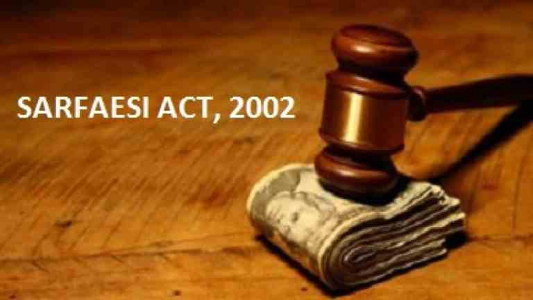 SARFAESI ACT, 2002- Applicability, Objectives