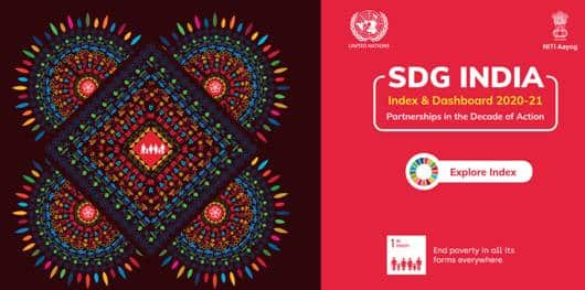 3rd edition of the SDG India Index and Dashboard 2020–21 released by NITI Aayog