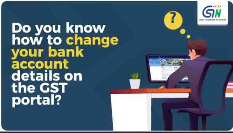 Do you know how to change bank account details on the GST Portal?