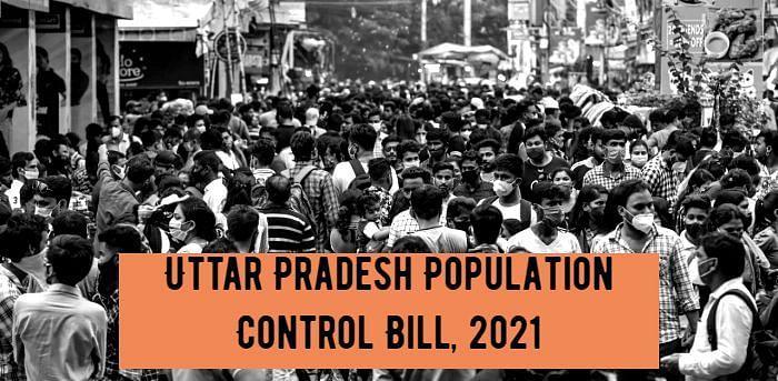 Key Highlights of Uttar Pradesh's Population Control Bill 2021 (Draft)
