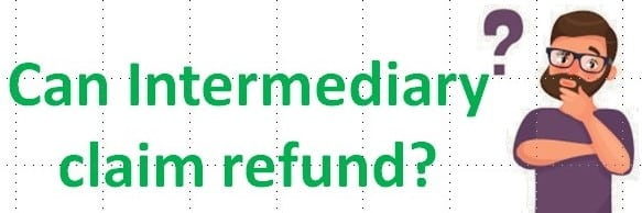 Can Intermediary claim refund as 'export of service'?