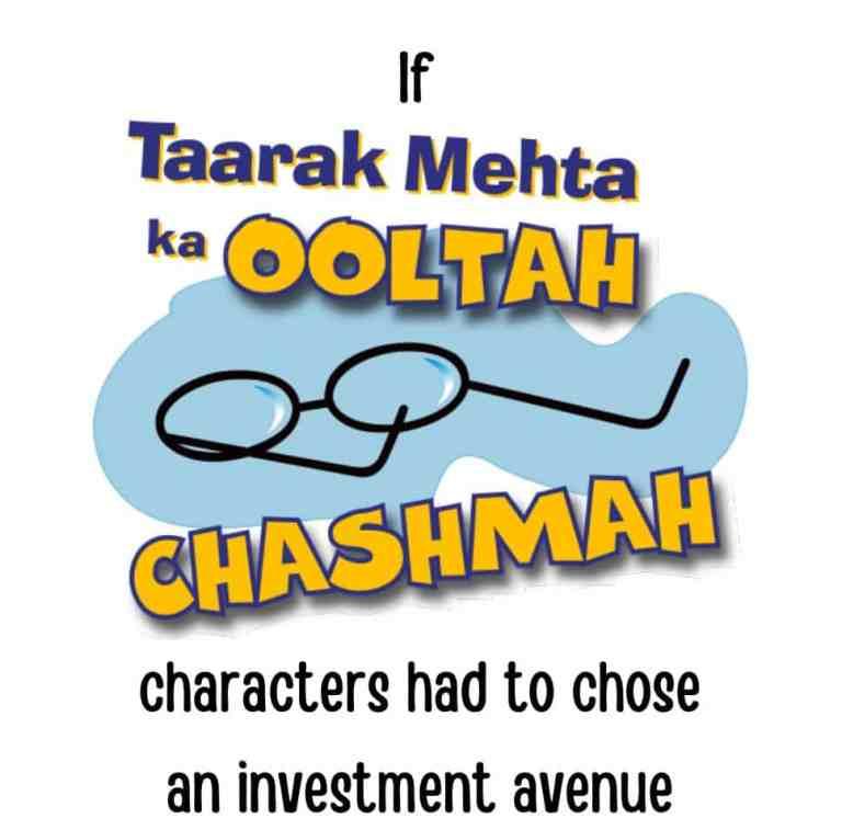 If Taarak Mehta ka Ooltah Chashmah Characters had to Choose an Investment Avenue