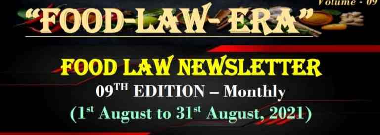 Monthly magazine on Food LaWs September, 2021 [FSSAI / LAWS / UPDATES / CIRCULARS / COMPLIANCE]