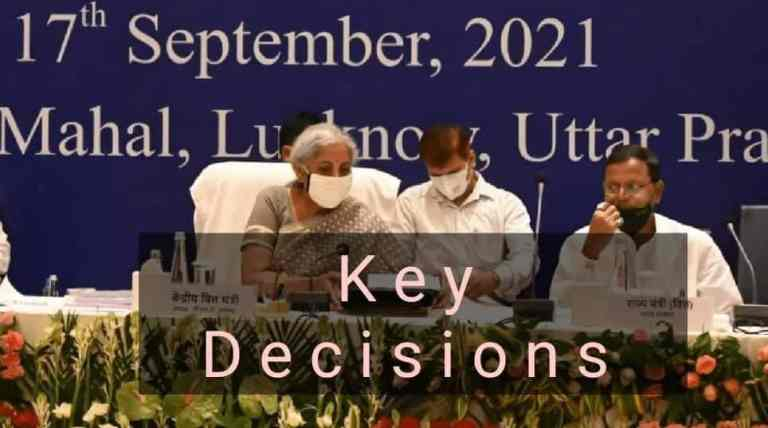 Decisions at 45th GST Council  Meeting – Key Highlights
