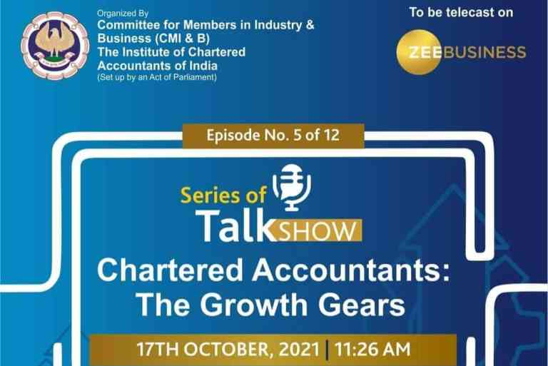 """The Talk Show Series """"Chartered Accountants : The Growth Gears"""" brought out by CMIB of ICAI moves on to its 5th Episode [Watch Promo]"""
