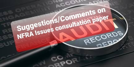 Suggestions/ Comments Consultation Paper Issued by NFRA For Removing Compulsory Audit of Micro, Small and Medium Companies (MSMCs)