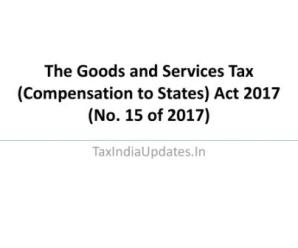 The Goods and Services Tax (Compensation to States) Act 2017 (No. 15 2017)