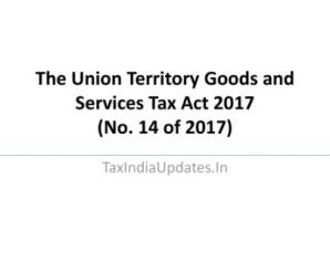 The Union Territory Goods and Services Tax Act 2017 (No. 14 of 2017)