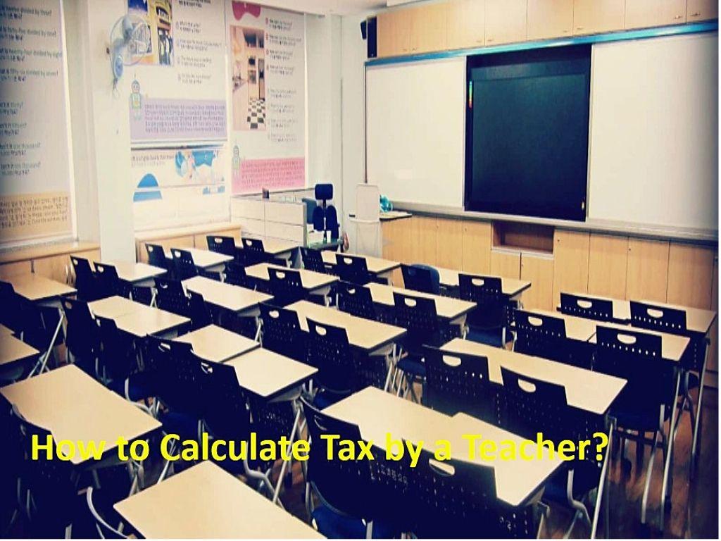 Teacher's Tax Calculation