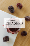 Blackberry Chia Seed Jam Recipe - Tayler Silfverduk - Chia seeds are an amazing plant-based source of protein and healthy fats! Upgrade you jam to include the benefits of chia seeds by making this easy 4-Ingredient Blackberry Chia Seed Jam! #chiaseed #fiberrich #chiaseeds #chiaseedjam #chiaseedjelly #blackberry #everydayfoodupgrade #glutenfree #hearthealthyfood #antioxidantrich #fiberrich #nutrition #5ingredient #vegan #plantbased #plantprotein #completeprotein