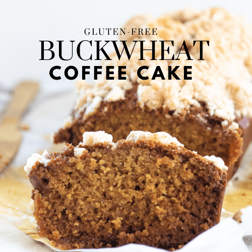 Gluten-Free Buckwheat Coffee Cake