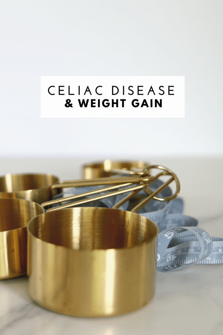 Celiac Disease Weight Gain - Tayler Silfverduk RDN - Why celiacs gain weight and what to do about it.