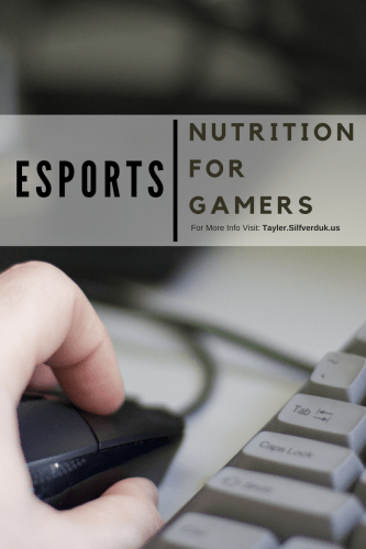 esports Nutrition - Nutrition for Video Gamers - Tayler Silfverduk - #esports #gamernutrition #setyourselfapart #videogamenutrition #howtobecomeproatesports #esports #gamerlife #gamerfoods #foodsforfocus