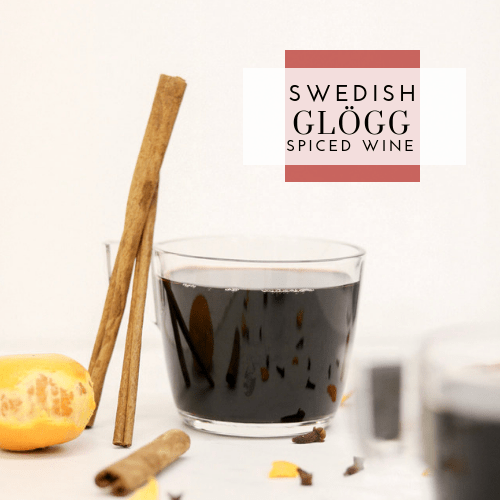 Glögg – Swedish Mulled Wine