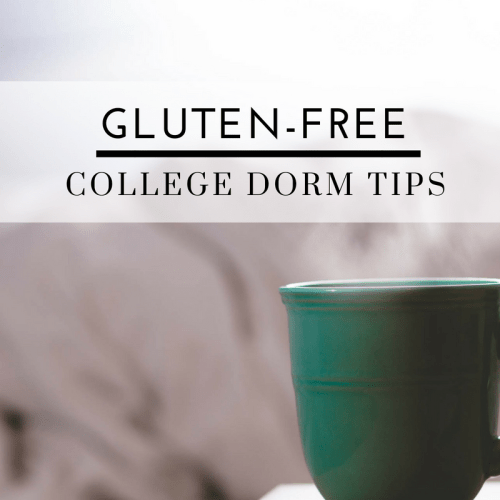 Gluten-Free College Dorm Tips