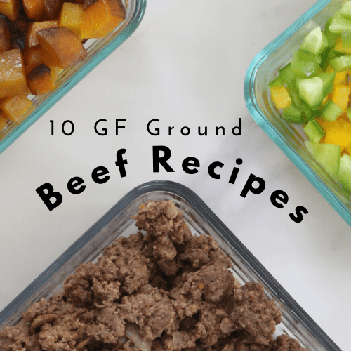 Gluten-Free Ground Beef Recipes - Tayler Silfverduk, celiac dietitian