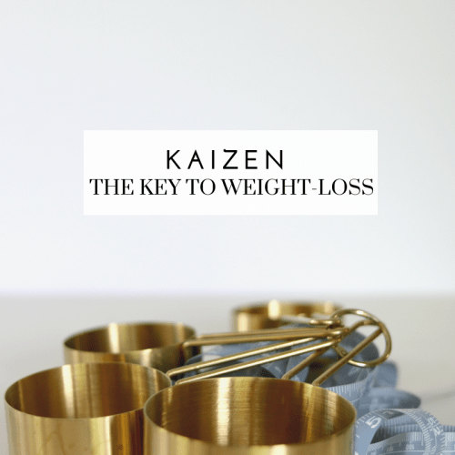 Kaizen is the Key to Weight-loss