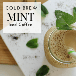 Cold Brew Mint Iced Coffee Recipe - Tayler Silfverduk - The perfect energizing and refreshing drink to sip on during the summer. This cold brew coffee is perfect to enjoy during the warm weathered month. With delicious iced coffee being almost a must during hot weather, this summer drink recipe is perfecto enjoy while soaking up some rays! This recipe is perfect for meal-prepping drinks for the week so you're not tempted to stop at starbucks on the way to work or while you're out on the town! #celiacfriendly #celiacrecipe #glutenfree #glutenfreerecipe #vegan #plantbased #coldbrew #coldbrewcoffee #coffeedrink #healthycoffeedrink #brewcoffee #mintcoffee #coldbrewicedmintcoffee #icedmintcoffee #coffeelatte #mintlatte #summerdrinks #caffeine