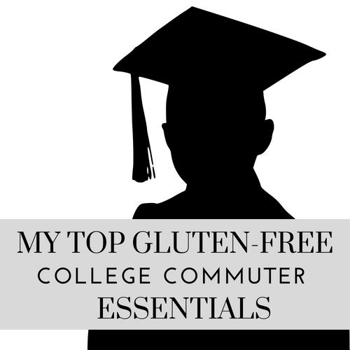 My Top Gluten-Free College Commuter Essentials