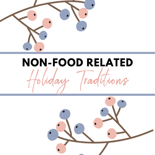 10 Non-Food Related Holiday Traditions