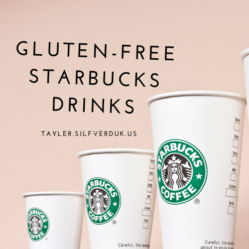 Starbucks Gluten-Free Drinks
